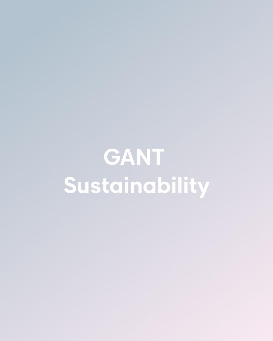GANT Nachhaltigkeit